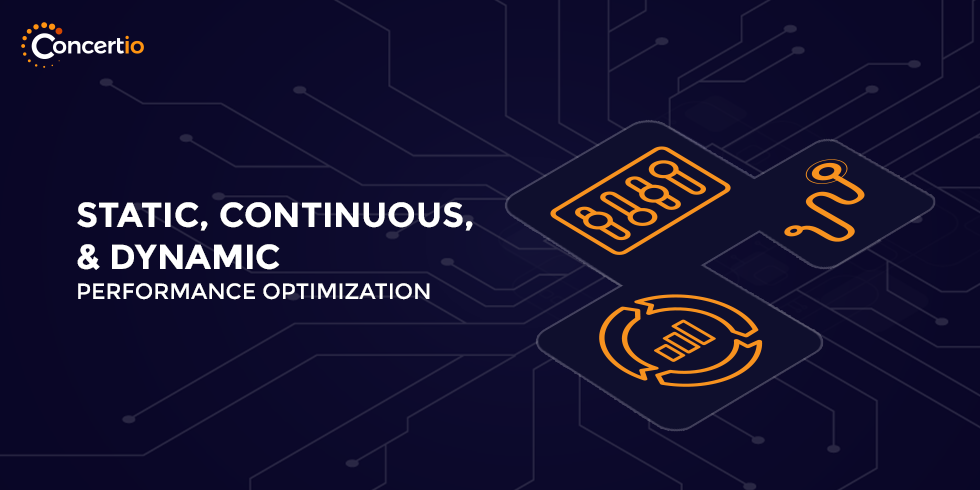 What's the Difference Between Static, Continuous and Dynamic Performance Optimization?